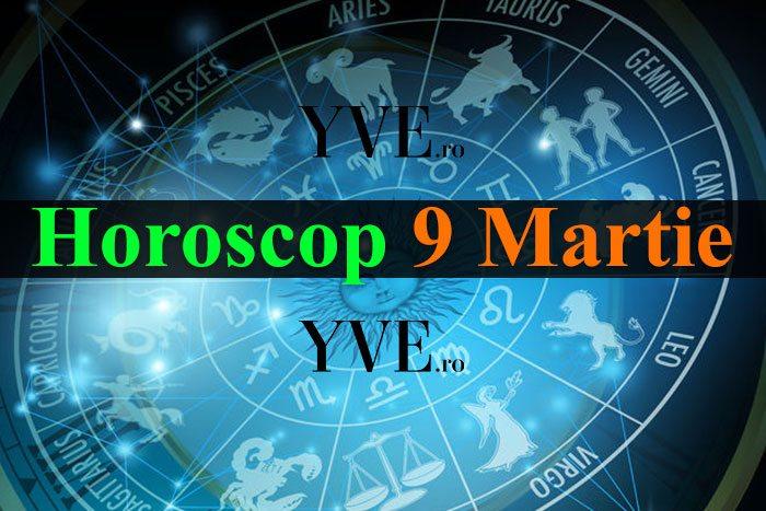 Horoscop 9 Martie 2019