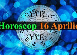 Horoscop 16 Aprilie
