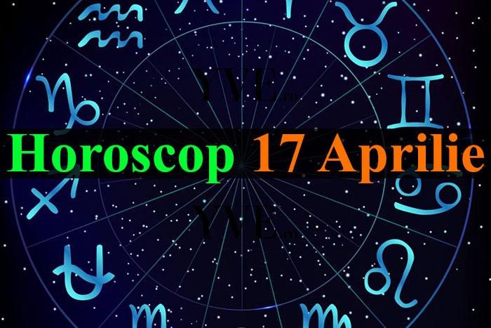 Horoscop 17 Aprilie