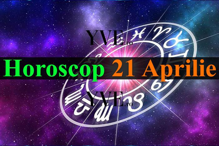 Horoscop 21 Aprilie 2019