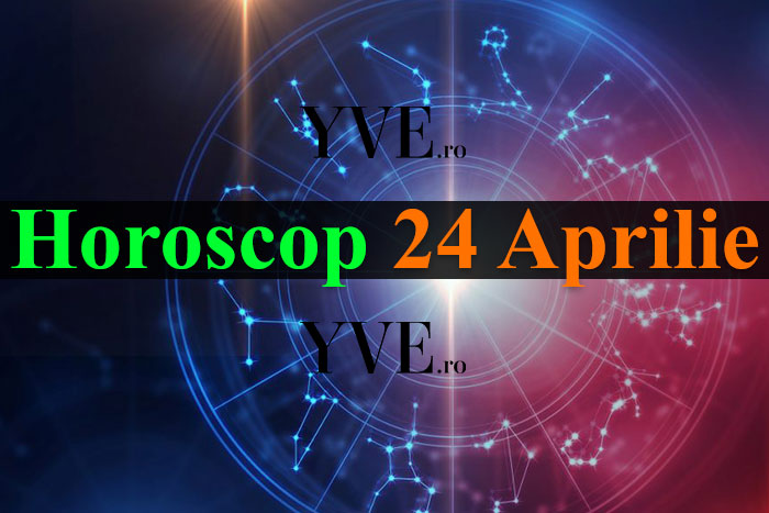 Horoscop 24 Aprilie 2019