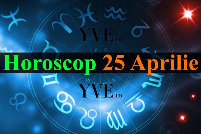 Horoscop 25 Aprilie 2019