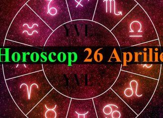 Horoscop 26 Aprilie 2019