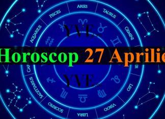 Horoscop 27 Aprilie