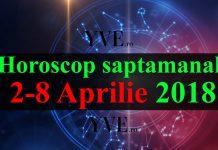 Horoscop saptamanal 2-8 Aprilie 2018