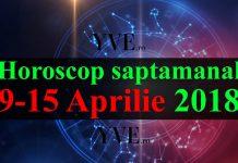 Horoscop saptamanal 9-15 Aprilie 2018