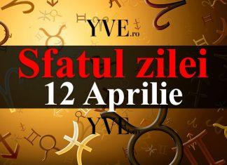 Sfatul zilei 12 Aprilie