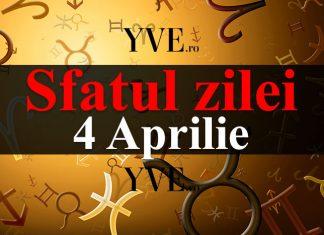 Sfatul zilei 4 Aprilie