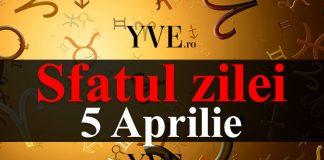 Sfatul zilei 5 Aprilie
