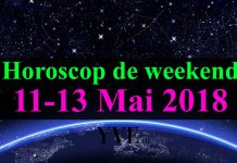 Horoscop de weekend 11-13 Mai 2018