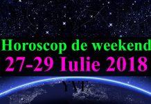 Horoscop de weekend 27-29 Iulie 2018