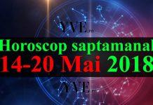 Horoscop saptamanal 14-20 Mai 2018