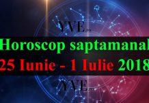 Horoscop saptamanal 25 Iunie - 1 Iulie 2018
