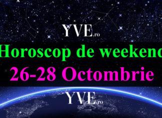Horoscop de weekend 26-28 Octombrie 2018