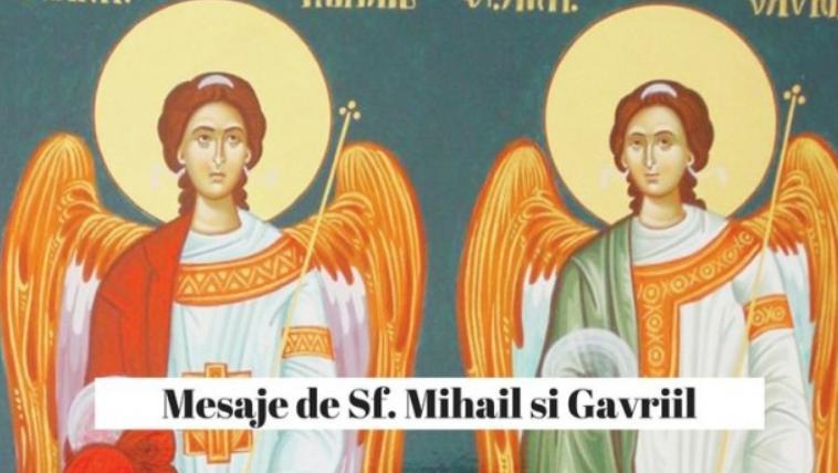 Mesaje de Sfinții Mihail și Gavriil