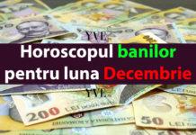 Horoscopul banilor pentru luna Decembrie 2018