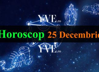 Horoscop 25 Decembrie 2018