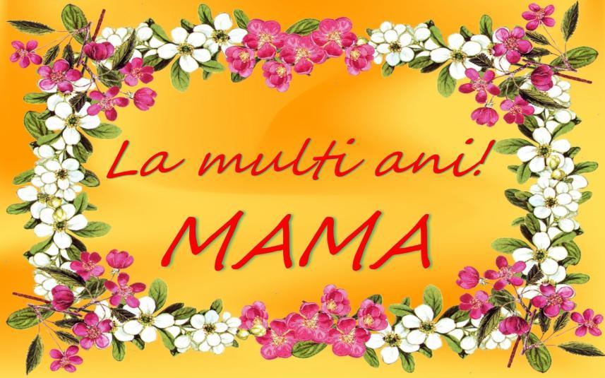 mesaje de la multi ani pentru mama