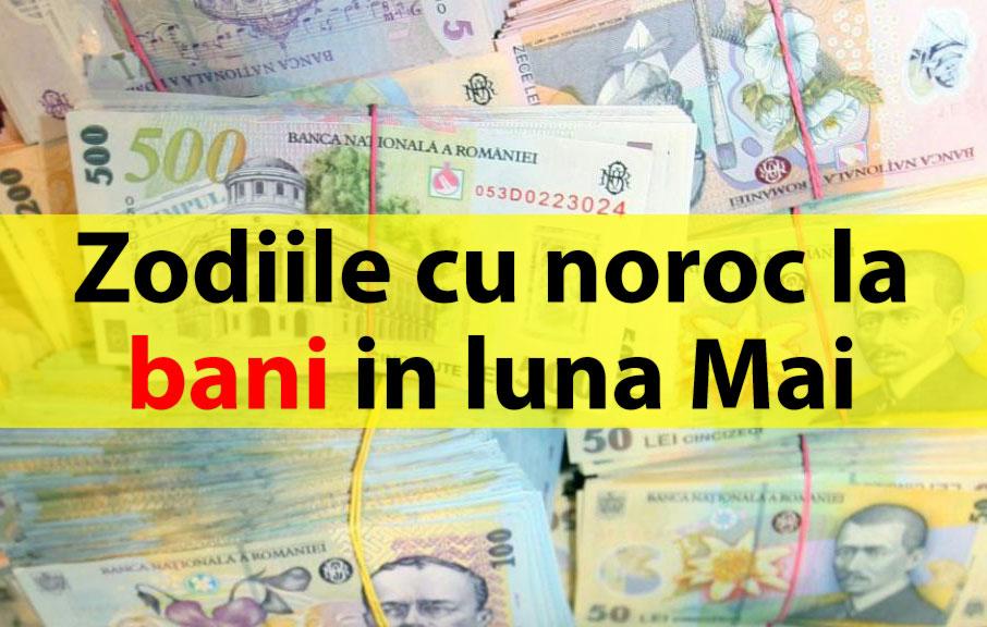 Zodiile cu noroc la bani in luna Mai